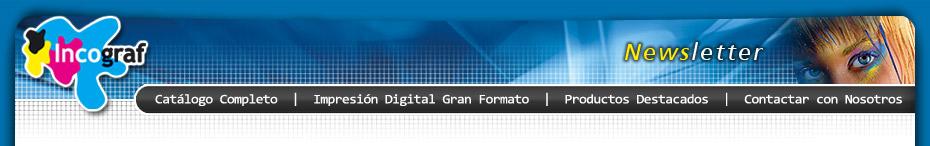 Newsletter de Ofertas - Incograf Display y Incograf Imagen